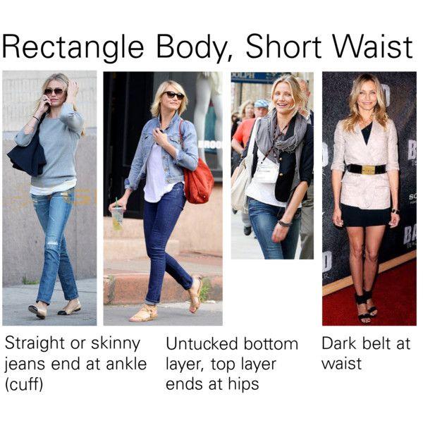 Rectangle body, short waist tips