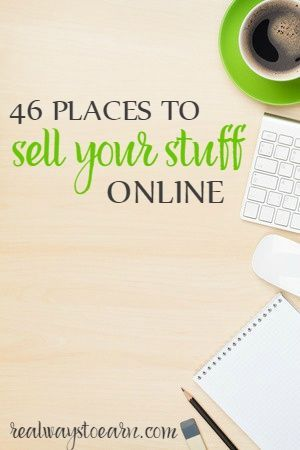 Here's a massive list of 46 places to use to sell your used stuff online.