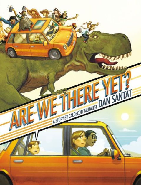 "Caldecott Medalist Dan Santat takes readers on the road trip of a lifetime!""Are we there yet?"" Every parent has heard this classic kid question on..."