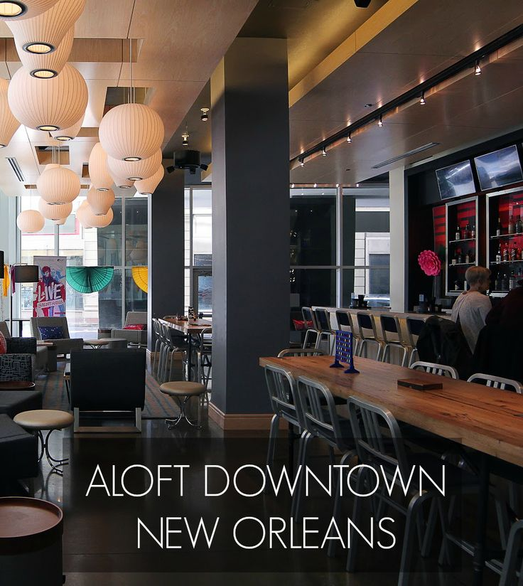A Review of Aloft in Downtown New Orleans
