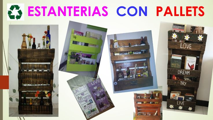 COMO HACER UNA ESTANTERIA CON PALETS O ESTIBAS / SHELVES MADE OUT OF PAL...