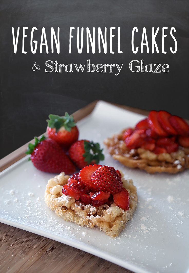 The best VEGAN Funnel Cake Recipe With Strawberry Glaze