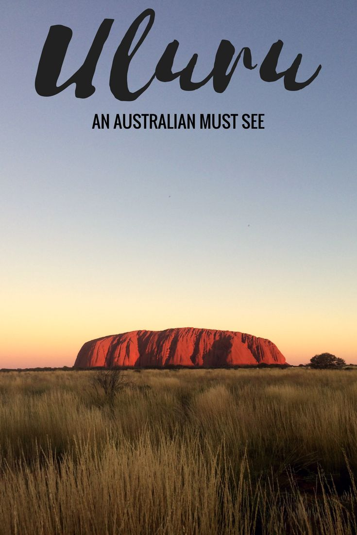 Uluru: An Australian Must See      Australia Travel, Traveling Australia, Things to do in Australia, Australian Outback