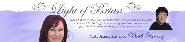 Light Of Brian Psychic Medium Readings by Beth Berry #psychic, #medium, #psychic #medium, #spirit, #gifts, #abilities, #communicate, #spirit #world, #heaven, #psychic #reading, #psychic, #medium #reading,chip #coffee, #psychic #kids, #passed #loved #ones, #messages #from #heaven, #lisa #williams, #medium, #medium #readings, #beth #berry, #grief, #clairvoyant, #clairaudient, #clairsentient, #god, #healing, #abilities, #spirit #world, #heaven, #james #van #praagh, #sylvia #browne, #john…