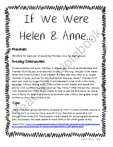 If We Were Helen & Anne - Teaching Kids About Helen Keller and Anne Thompson Activity from Cute in the Classroom on TeachersNotebook.com (6 pages)  - Teaching students about Helen Keller- What was it like for Helen and her teacher to learn and communicate? This fun activity will help students understand and empathize.
