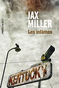 Les infâmes par Jax  Miller