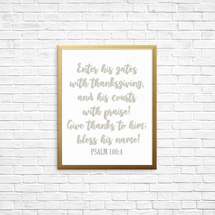 PRINTABLE DOWNLOAD- Thanksgiving Psalm Print by JenniferMarieCreates on Etsy