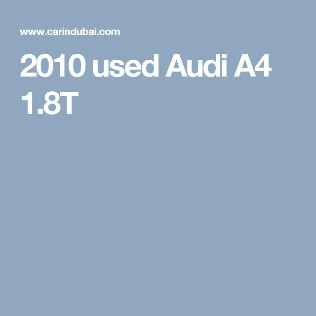 2010 used Audi A4 1.8T