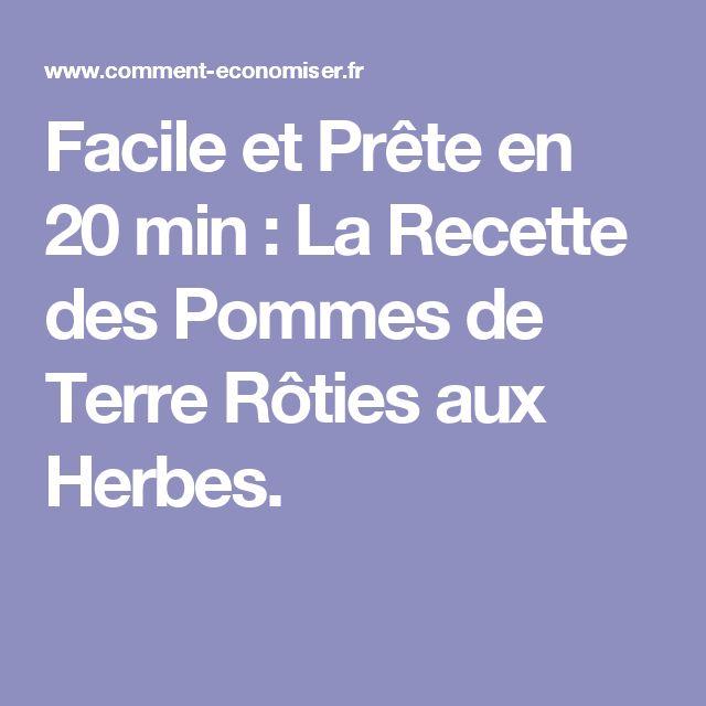 Facile et Prête en 20 min : La Recette des Pommes de Terre Rôties aux Herbes.