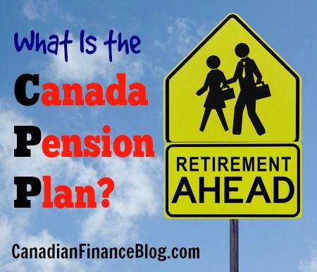 What Is the Canada Pension Plan? - http://canadianfinanceblog.com/what-is-the-canada-pension-plan-cpp/