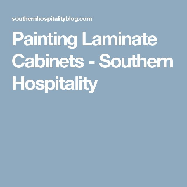 Painting Laminate Cabinets - Southern Hospitality