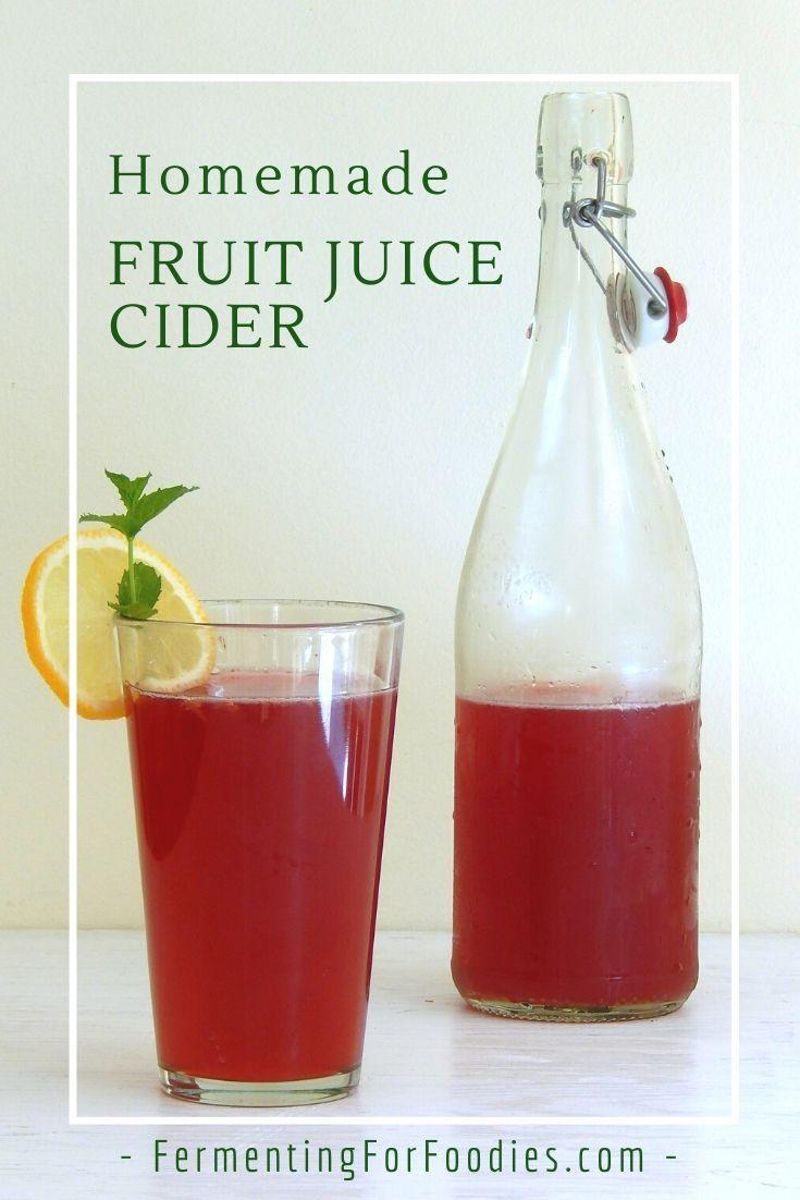 Simple Homemade Fruit Juice Cider Fermenting For Foodies Recipe In 2020 Fruit Juice Cocktails Cider Making Hard Cider
