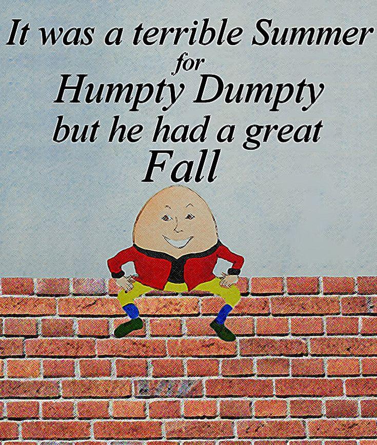 176 best Humpty Dumpty images on Pinterest | Humpty dumpty ...