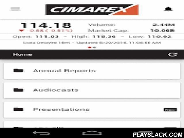 Cimarex IR Investor Relations  Android App - playslack.com , This app gives Cimarex Energy Corporation (NYSE: XEC) investors mobile access to the latest stock data, news, SEC Filings Cimarex Energy Corporation, as well as proprietary company content including presentations, conference calls, videos, sales and marketing collateral, fact sheets, annual reports and other qualitative company information. Investors are able to receive push notifications when new content is added to theIRapp; add…