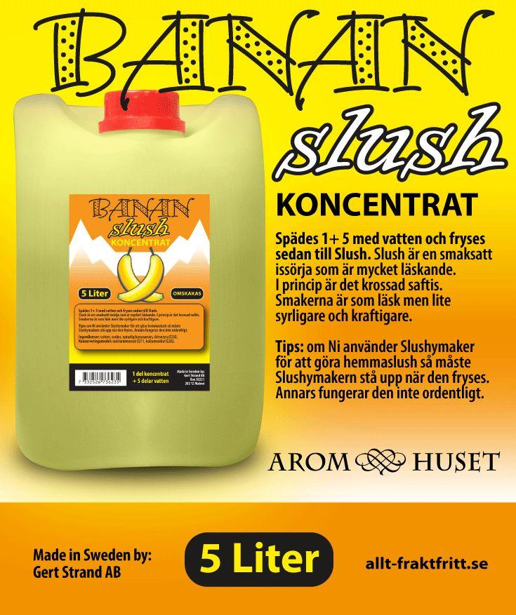 Slush Koncentrat Banan Aromhuset Slush Koncentrat Banan för att göra egen slush.  Avsett för alla muggar och slushmaskiner oavsett fabrikat.  Rekommenderad dosering är 1+5. 1 del koncentrat + 5 delar vatten, eller efter egen smak. Aromhuset Slush Koncentrat med smak som det ska smaka