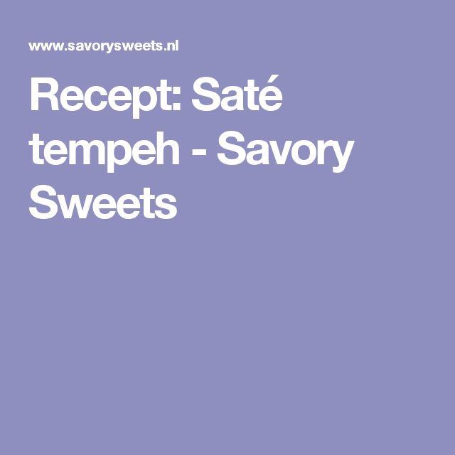 Recept: Saté tempeh - Savory Sweets