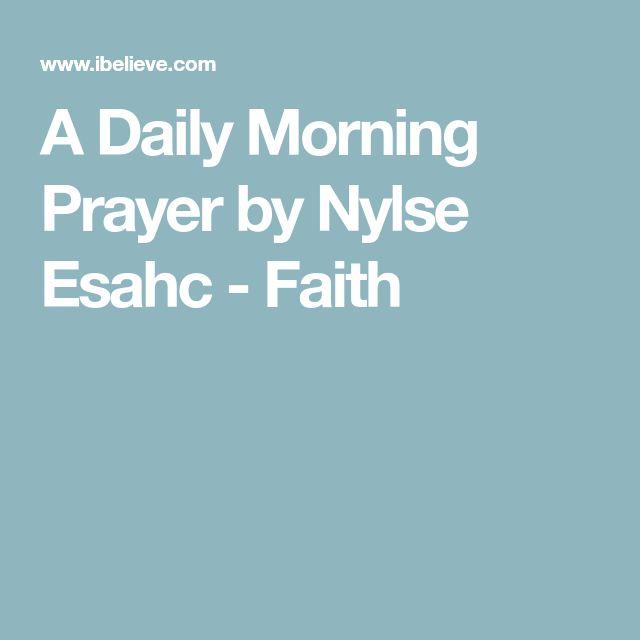 A Daily Morning Prayer by Nylse Esahc - Faith