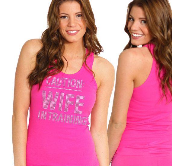 Caution Wife in Training Rhinestone Bride Tank Top - Bachelorette Tank, Bridal Shower Tank Top