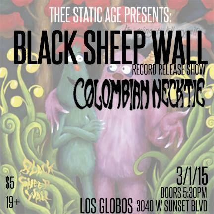 Black Sheep Wall, Colombian Necktie - LA 2015