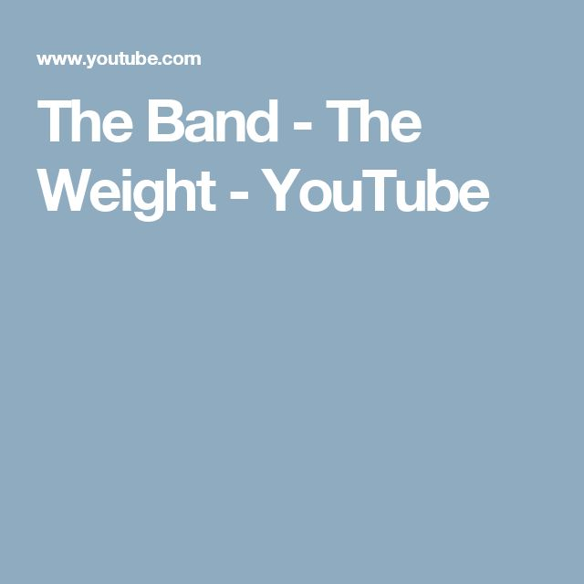 The Band - The Weight - YouTube