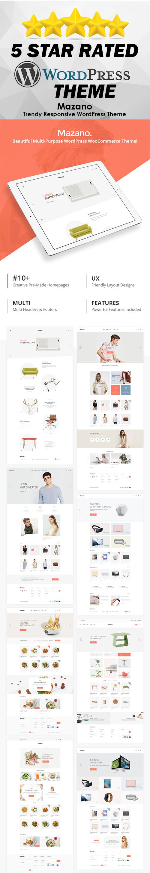Beautiful Multipurpose Wordpress Woocommerce Theme. Mazano Wordpress theme is professional, clean, modern and multipurpose. It's a responsive theme with a stunning look on any screen or device. This theme comes with many features like 7 shop variations, 8 product layouts, 4 blog options, newsletter popup, Instagram feed and much more features that you will love this Wordpress Theme.