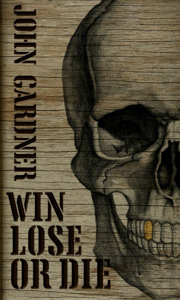John Gardner: Win, Lose Or Die (homage to Richard Chopping) #JamesBond #007 #IanFleming