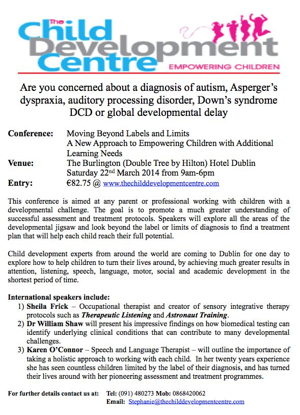 Moving Beyond Labels and Limits Child Development Conference March 22nd, Burlington Hotel, Dublin.