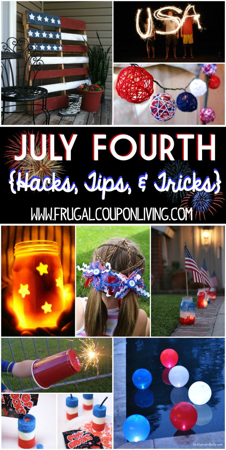 July Fourth Hacks, Tips & Tricks - Ideas for your Fourth of July Party and fireworks celebration. Red White and Blue Party Ideas on Frugal Coupon LIving.