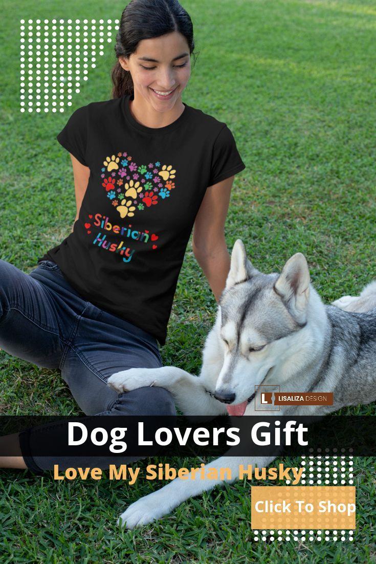 Siberian Husky Dog Owner Lover Gifts Siberian Husky Shirt