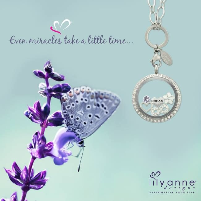 {Even miracles take a little time...} Never give up! Keep chasing your dream #LilyAnneDesigns #PersonalisedLockets #CapturingMoments #FreeToBeMe #Dreams