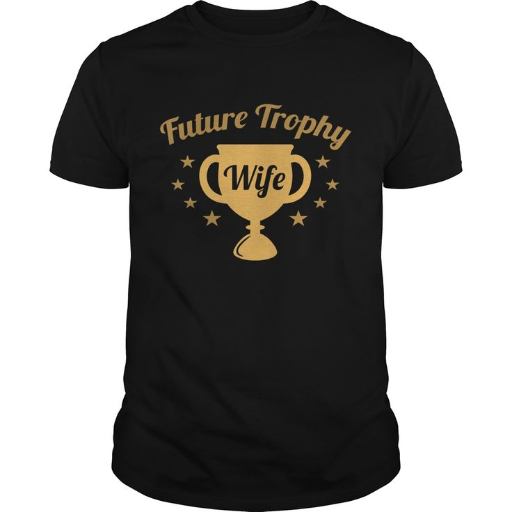 Future Trophy Wife 2 Coolest T Shirt : shirt quotesd, shirts with sayings, shirt diy, gift shirt ideas #Wrestlemania, #ACMs, Madison Bumgarner, Fernando Rodney, #60Minutes, #FAMUMotown, #Dbacks, Derrick Rose, Ecuador, Lexi Thompson