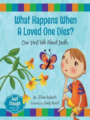 Start reading 'What Happens When a Loved One Dies?' on OverDrive: https://www.overdrive.com/media/2602614/what-happens-when-a-loved-one-dies