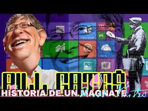 BILL GATES Historia de un Magnate - Quiero Ser como Bill Gates