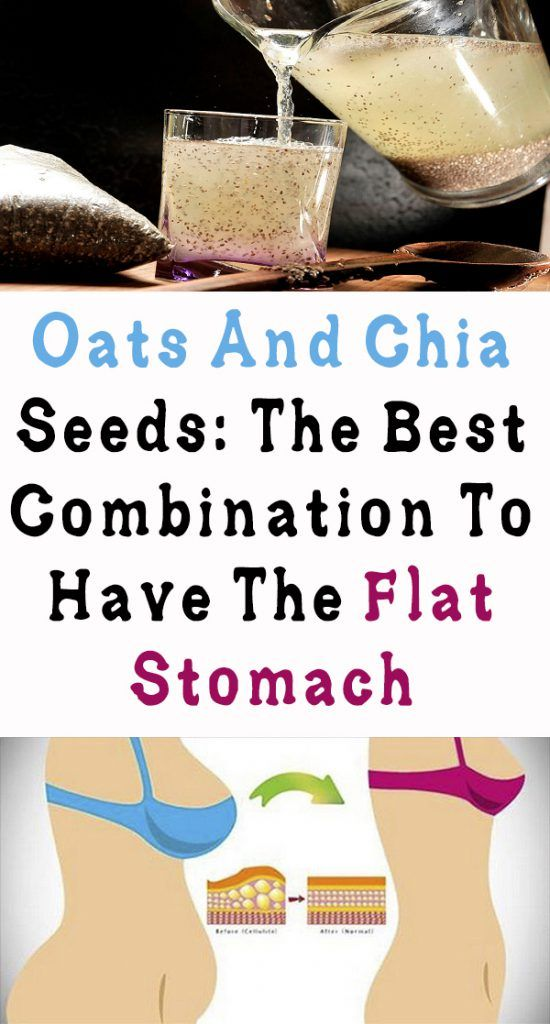 Oats And Chia Seeds: The Best Combination To Have The Flat Stomach #stomach #health
