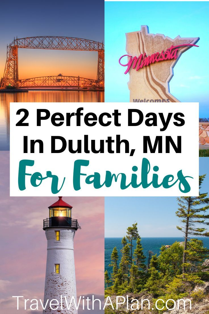 Duluth Family Vacation Perfect 3 Day Itinerary Tips Travel With A Plan Minnesota Travel Midwest Travel Best Family Vacation Spots