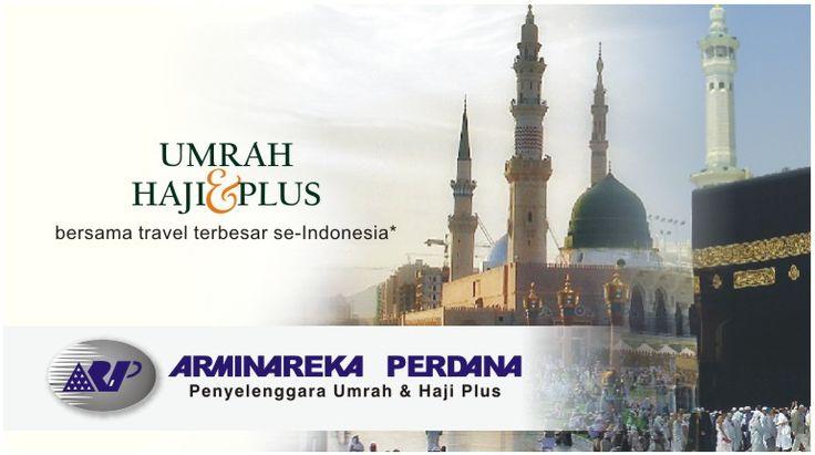 Paket Haji Umroh Arminareka Perdana - Paket Haji PLUS & Umroh ...