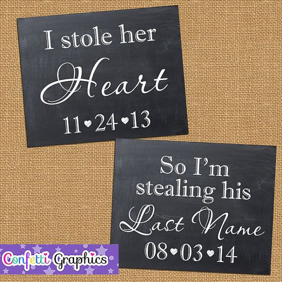 I Stole Her Heart So I'm Stealing His Last Name With Date Chalkboard Engagement Save the Date Wedding Chalk Poster Photo Shoot Prop on Etsy, $20.00