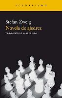 """""""Novela de ajedrez"""", de Stefan Zweig. Libro recomendable incluso si no sabes jugar al ajedrez, como es mi caso."""