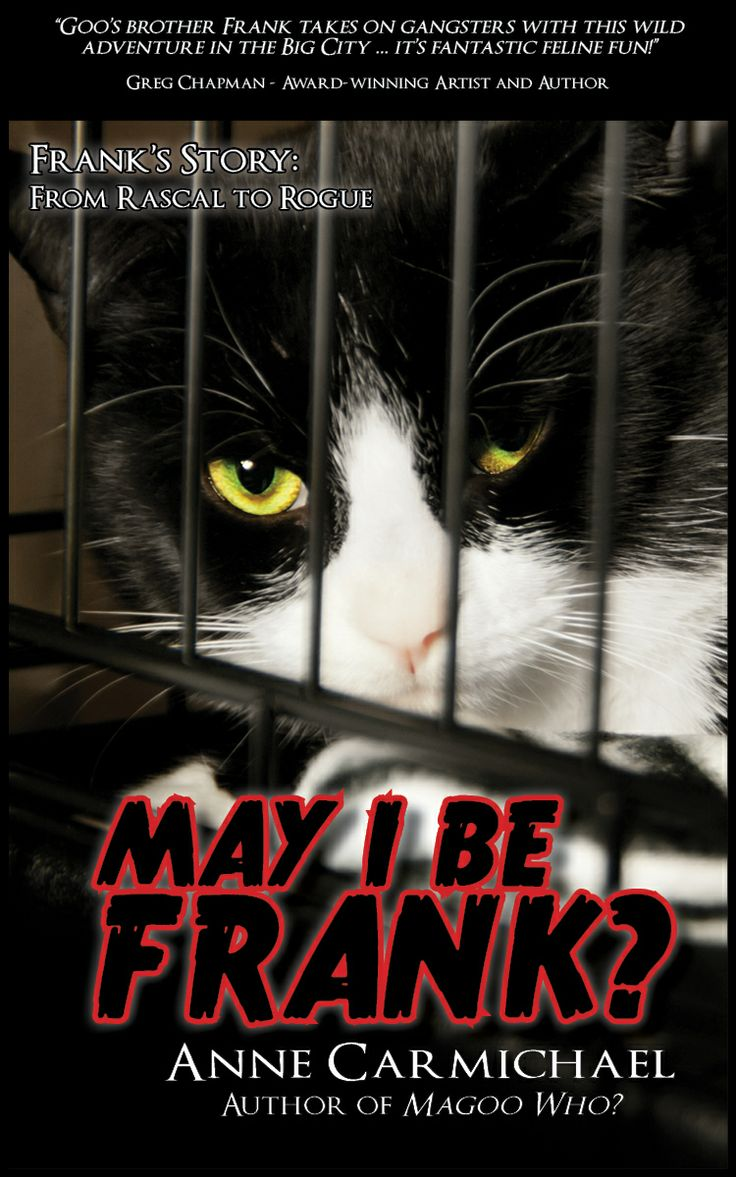 May I Be Frank? by Anne Carmichael, the sequel to Magoo Who? Coming soon from Cohesion Press.