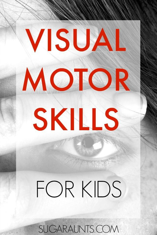 Visual motor skills and activities for kids