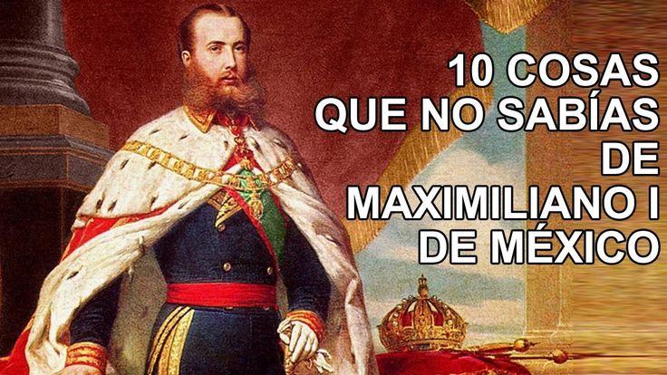 10 hechos que no sabías sobre Maximiliano I de México   – colombian in miami