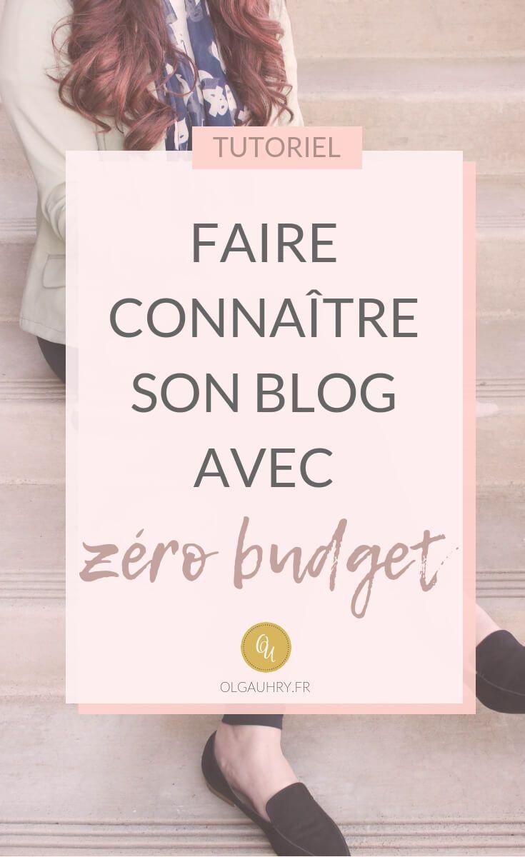 Faire Connaitre Son Blog Avec Zero Budget Faire Connaitre