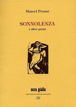 Marcel Proust - Sonnolenza - Via del Vento Edizioni