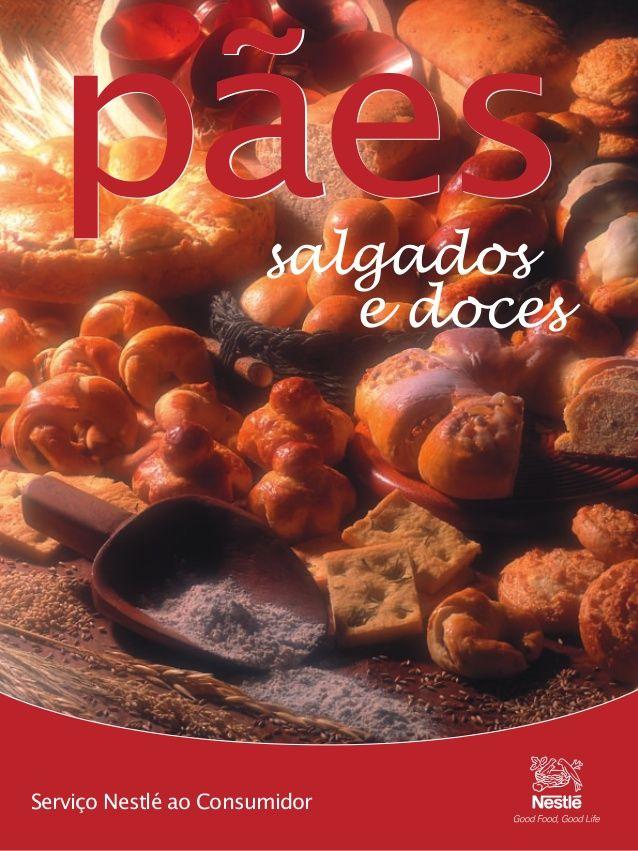 Revista Nestle - Pães doces e salgados