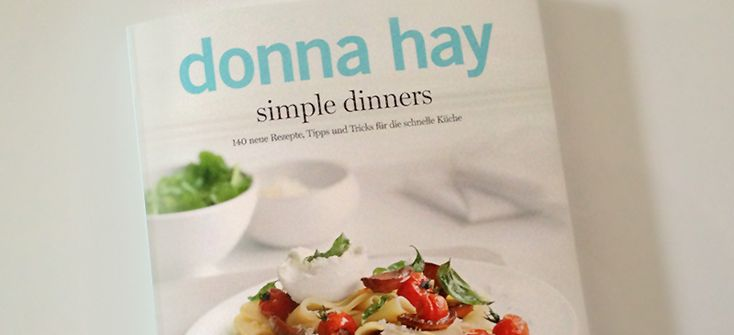 Donna Hay: Simple Dinners