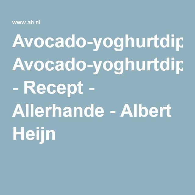 Avocado-yoghurtdip - Recept - Allerhande - Albert Heijn