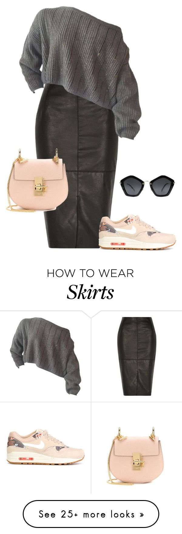 """""""leather skirt"""" by part-time-fashionista on Polyvore featuring River Island, NIKE, Chloé and Miu Miu"""