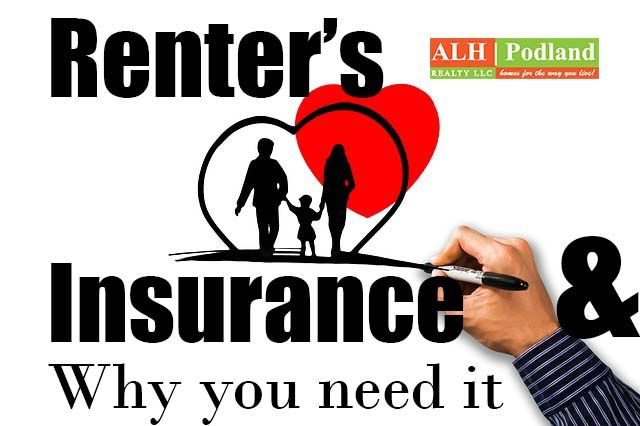 Renter S Insurance Policy Why You Need One Alh Podland Realty