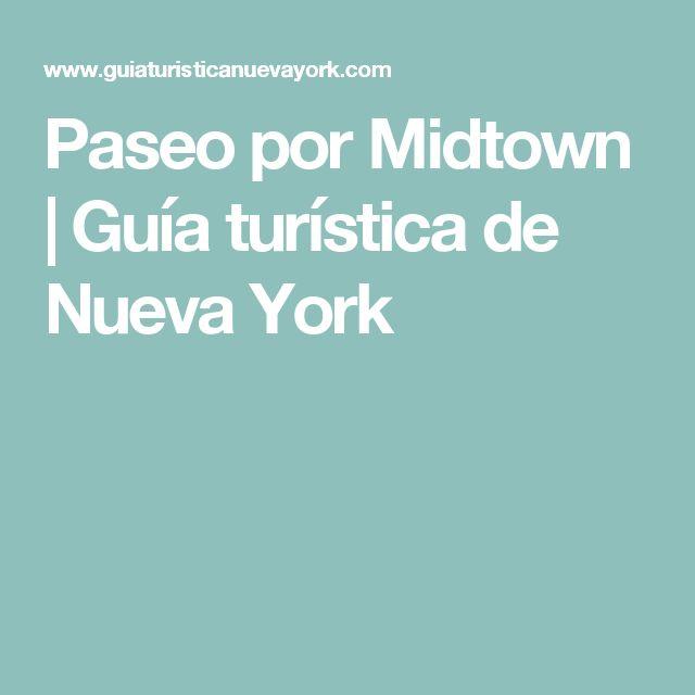 Paseo por Midtown | Guía turística de Nueva York