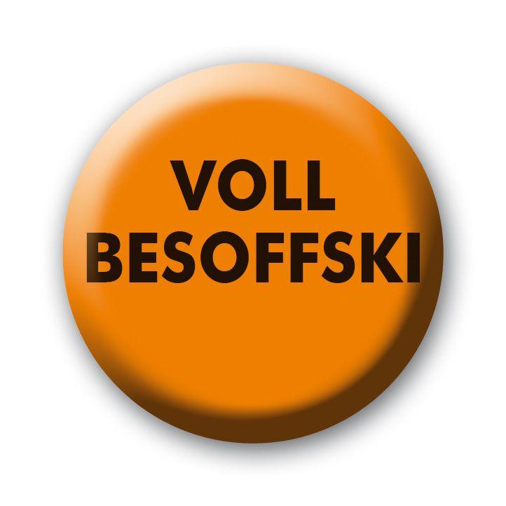 Voll Besoffski